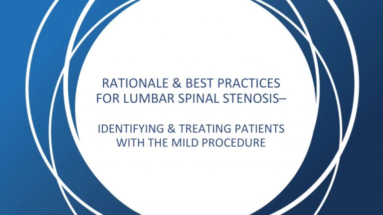 Webinar - Rationale and Best Practices for Lumbar Spinal Stenosis (LSS) Identifying and Treating Patients with the [mild] Procedure